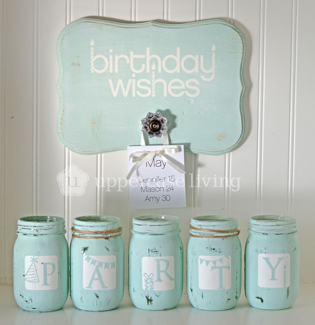 Distressed Mason Jar Project Birthday Wishes