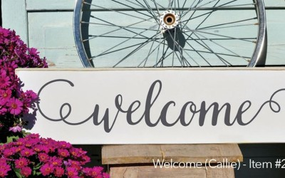 New Front Door Welcome Sign Expressions Available