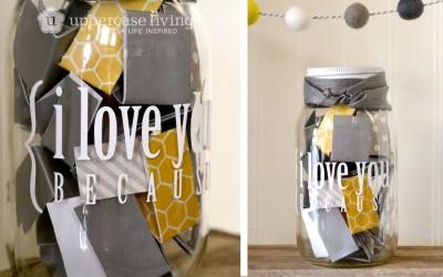 Mason Jar Project – I Love You Because